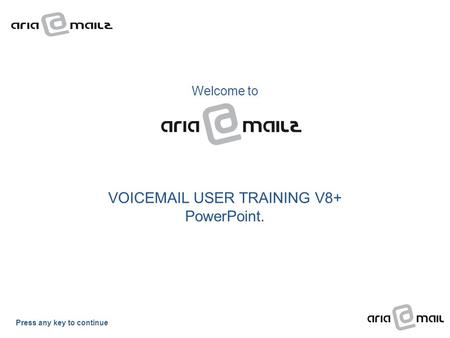 Welcome to VOIC USER TRAINING V8+ PowerPoint.