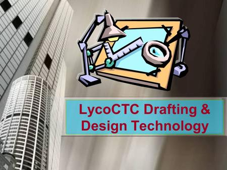 LycoCTC Drafting & Design Technology