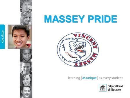 MASSEY PRIDE. What will the schedule look like? TUESDAY/THURSDAY HR9:02 – 9:05 19:05 – 9:57 29:59 – 10:51 MASSEY PRIDE 10:53 – 11:23 Break11:23 – 11:28.
