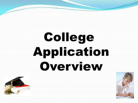 College Application Overview. Who is my Counselor? Alisa Berner.