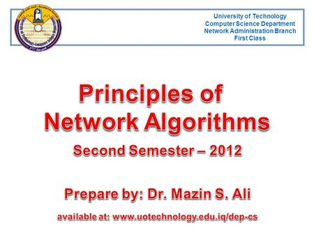 Principles of <strong>Network</strong> Algorithms