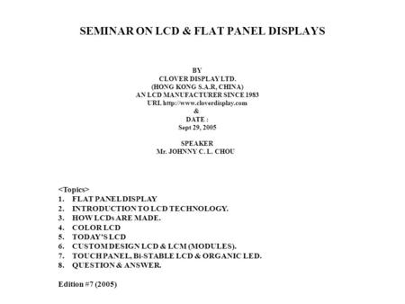 SEMINAR ON LCD & FLAT PANEL <strong>DISPLAYS</strong>