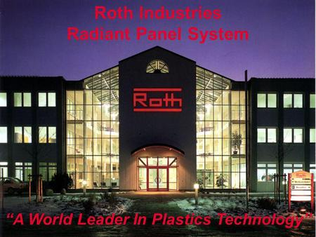 """A World Leader In Plastics Technology"""