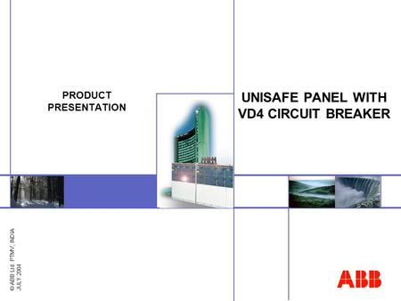 UNISAFE PANEL WITH VD4 CIRCUIT BREAKER