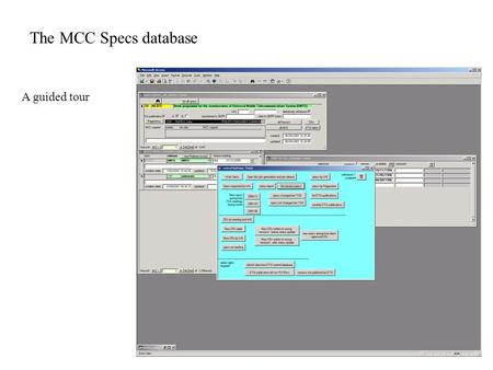 The MCC Specs database A guided tour. The Specifications panel …