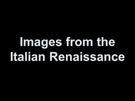 Images from the Italian Renaissance. Italian Altarpieces and Polyptychs.