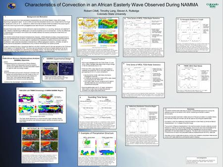 Characteristics of Convection in an African Easterly Wave Observed During NAMMA Robert Cifelli, Timothy Lang, Steven A. Rutledge Colorado State University.