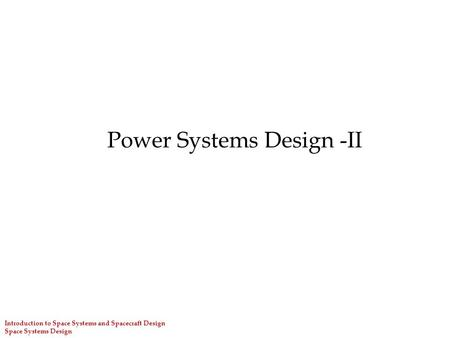 Power Systems Design -II