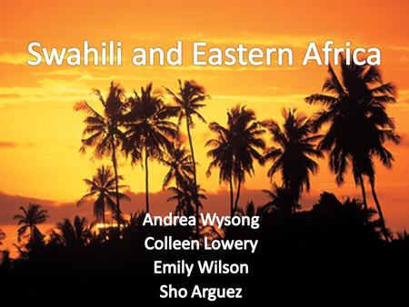 Swahili and Eastern Africa