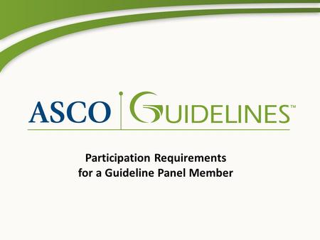 Participation Requirements for a Guideline Panel Member.