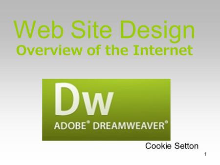1 Web Site Design Overview of the Internet Cookie Setton.