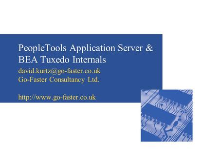 PeopleTools Application Server & BEA Tuxedo Internals