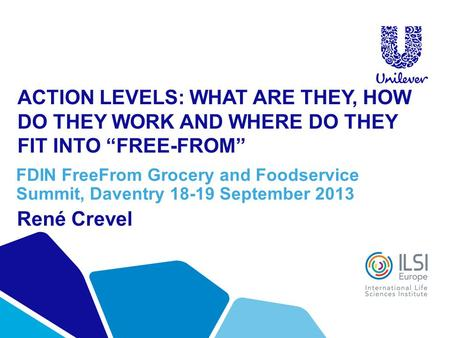 ACTION LEVELS: WHAT ARE THEY, HOW DO THEY WORK AND WHERE DO THEY FIT INTO FREE-FROM FDIN FreeFrom Grocery and Foodservice Summit, Daventry 18-19 September.