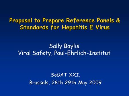 Proposal to Prepare Reference Panels & Standards for Hepatitis E Virus