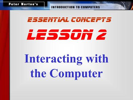Interacting with the Computer lesson 2 essential concepts.