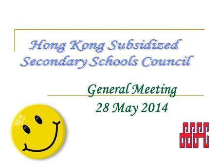 General Meeting 28 May 2014. The programme for the meeting 2 9:00 – 9:15 a.m.Registration 9:15 – 10:15 a.m.General Meeting 10:15 – 11:00 a.m.Tea Break.