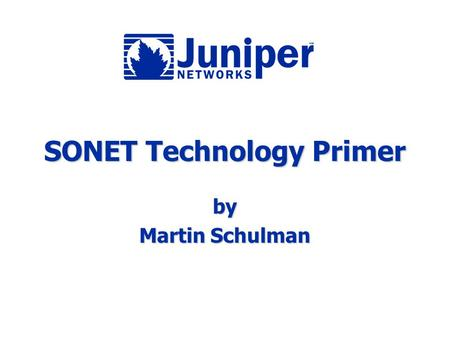 SONET Technology Primer