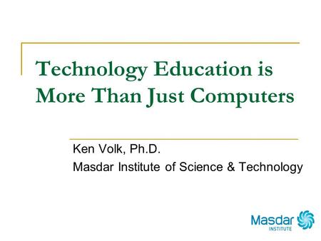 Technology Education is More Than Just Computers