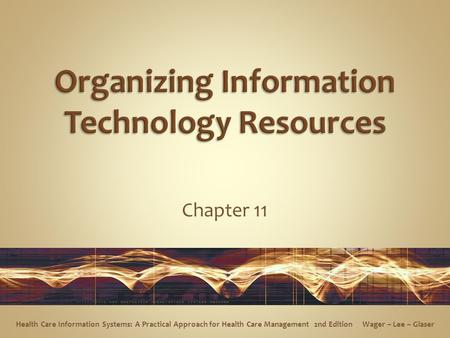 Organizing Information Technology Resources