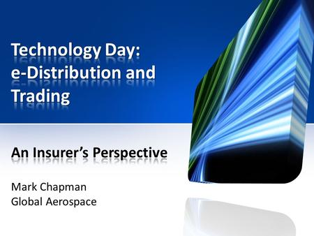Mark Chapman Global Aerospace. Business opportunity or Fear of being left behind?