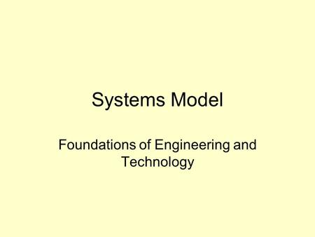 Foundations of Engineering and Technology