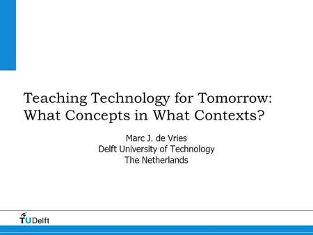 Teaching Technology for Tomorrow: What Concepts in What Contexts?