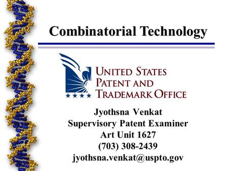 Combinatorial Technology Supervisory Patent Examiner