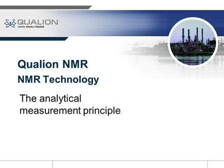 NMR Technology The analytical measurement principle Qualion NMR.