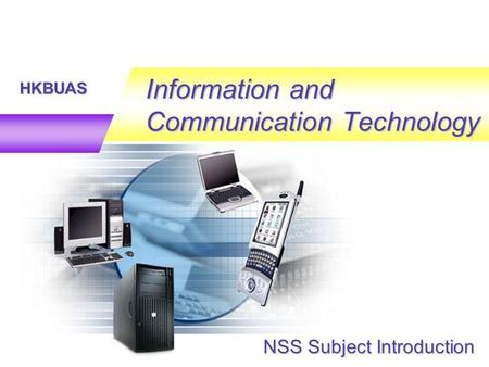 HKBUAS Information and Communication Technology NSS Subject Introduction.