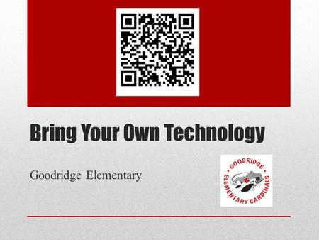 Bring Your Own Technology Goodridge Elementary. Forsyth County Schools, Georgia (click picture to play)