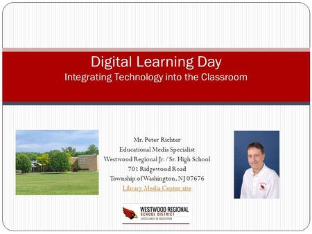 Digital Learning Day Integrating Technology into the Classroom