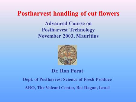 Postharvest handling of cut flowers