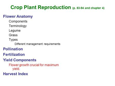 Crop Plant Reproduction (p and chapter 4)