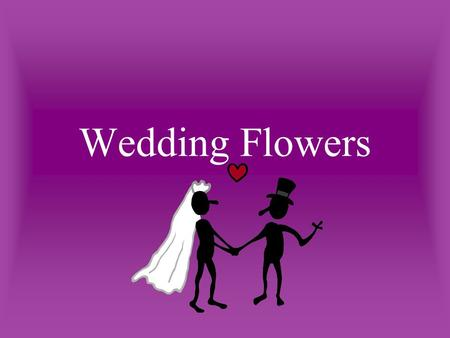 Wedding Flowers Weddings o ne of the most interesting and challenging segments of the florist business t radition plays a major role.
