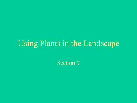 Using Plants in the Landscape