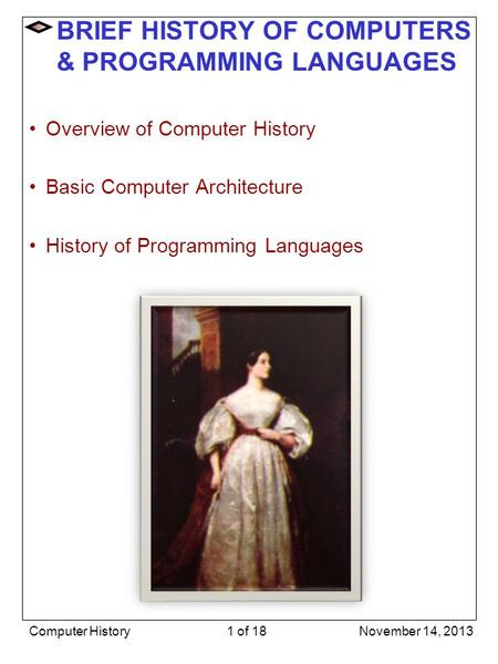 BRIEF <strong>HISTORY</strong> OF COMPUTERS & PROGRAMMING <strong>LANGUAGES</strong>