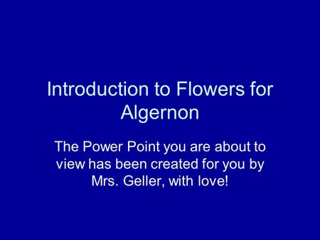Introduction to Flowers for Algernon