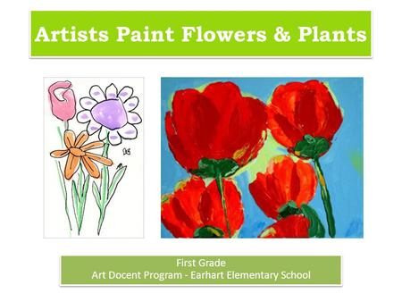 Artists Paint Flowers & Plants