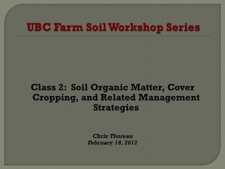 UBC Farm Soil Workshop Series