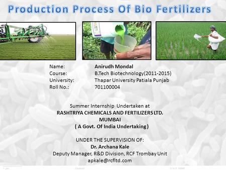 Production Process <strong>Of</strong> Bio Fertilizers