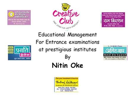 Educational Management For Entrance examinations at prestigious institutes By Nitin Oke.