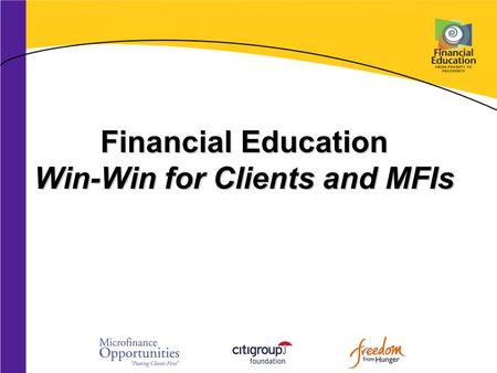 Financial Education Win-Win for Clients and MFIs.