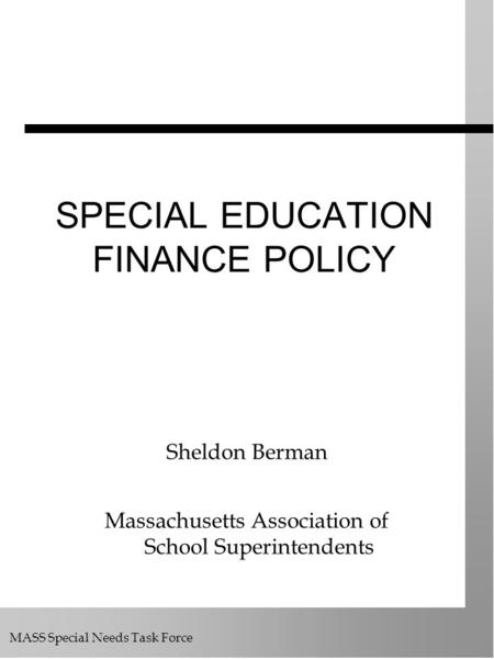 SPECIAL EDUCATION FINANCE POLICY
