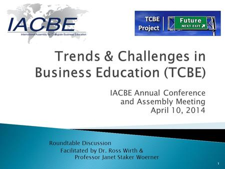 Trends & Challenges in Business Education (TCBE)