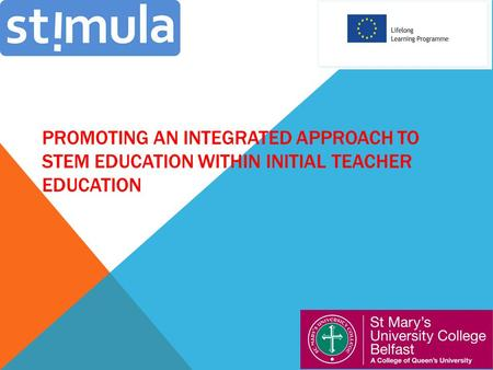 PROMOTING AN INTEGRATED APPROACH TO STEM EDUCATION WITHIN INITIAL TEACHER EDUCATION.