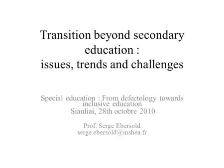 Transition beyond secondary education : issues, trends and challenges