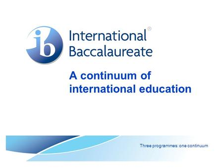 A continuum of international education
