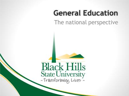 General EducationGeneral Education The national perspective.