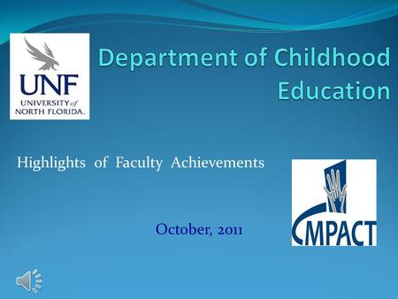 Highlights of Faculty Achievements October, 2011.