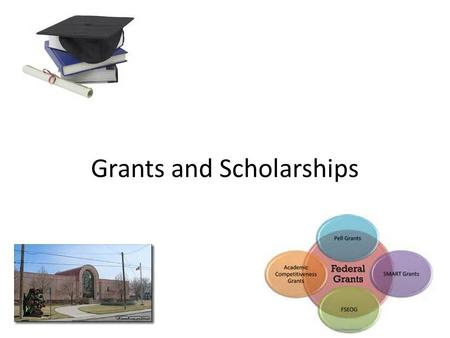 Grants and Scholarships. Scholarships What kinds of scholarships are available? Some scholarships for college are merit- based. Other scholarships are.